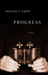 Progress by Michael v Smith