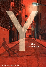 Y in the Shadows